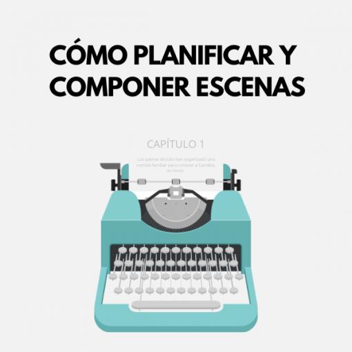 Curso - Cómo planificar y componer escenas